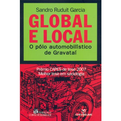 Global e local: o pólo automobilístico de Gravataí