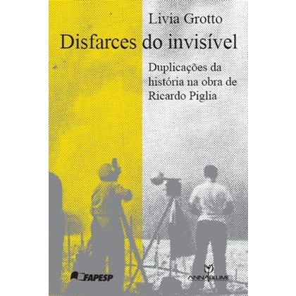Disfarces do invisível