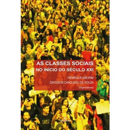 As classes sociais no início do século XXI/